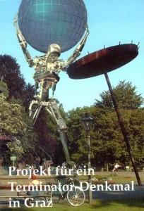 Projekt für ein Terminatordenkmal im Grazer Stadtpark, 2003